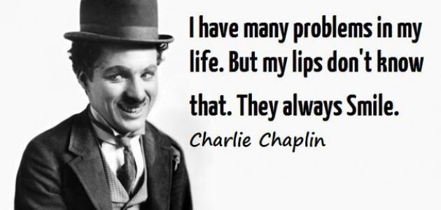 أقوال شارلي شابلن